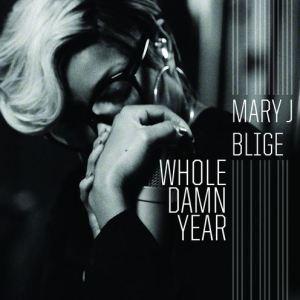mary-j-blige-whole-damn-year
