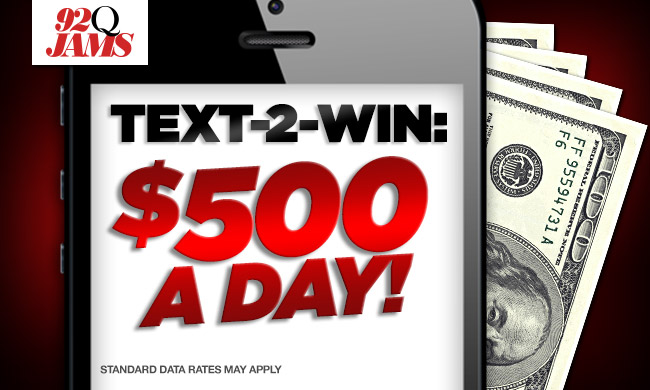 92Q's $500 A Day Text Club Sweepstakes