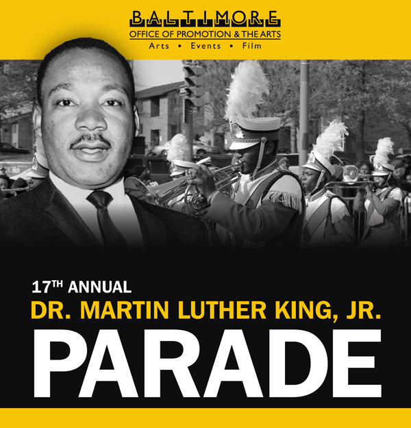 Baltimore's 17th Annual Dr. Martin Luther King Jr. Day Parade