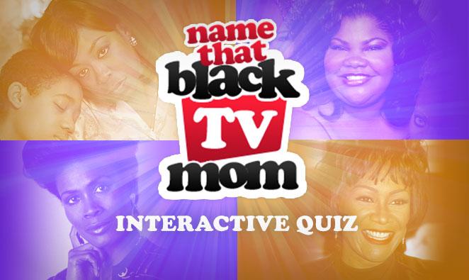 Name That Black TV Mom Quiz Graphic